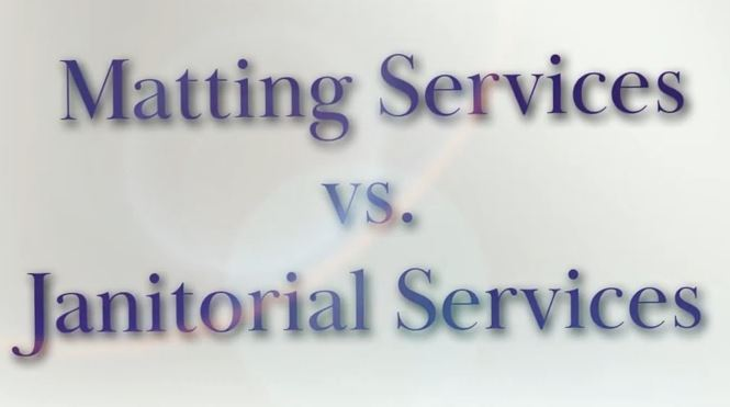 What's the Difference between Matting & Janitorial Services