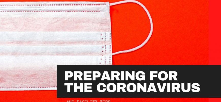 How to Prepare Your Facility for the Coronavirus